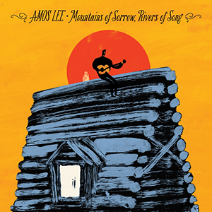 Amos Lee | Mountains of Sorrow, Rivers of Song