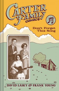 The Carter Family: Don't Forget This Song