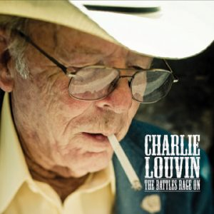 Charlie Louvin CD The Battle Rages On