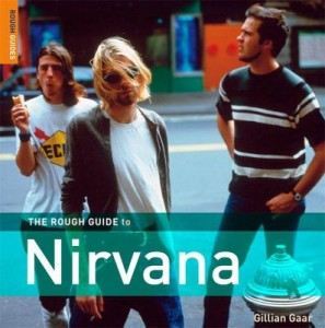 The Rough Guide to Nirvana by Gillian Gaar